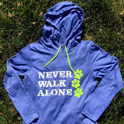 never walk alone hooded long sleeve shirt